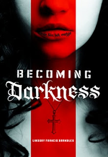Becoming Darkness