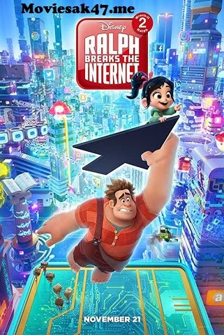 Ralph Breaks the Internet (2018) Download in 480p & 720p and 1080p Watch Online