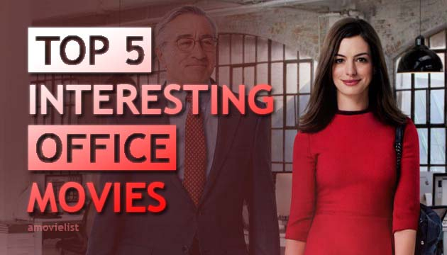 5 Interesting Movies About Office Work - amovielist