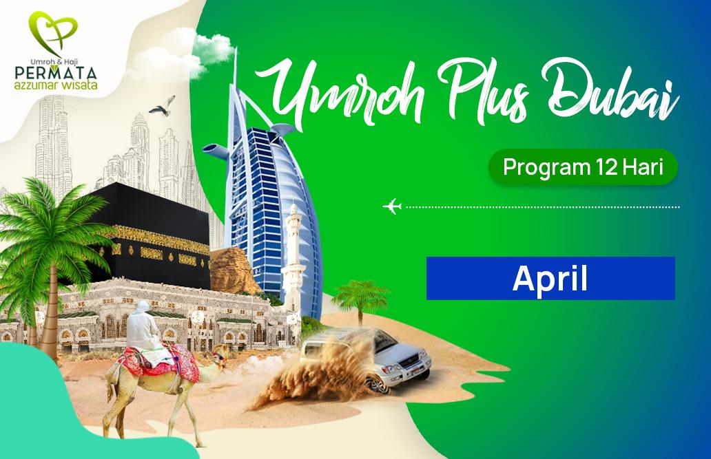 Promo Paket Umroh plus dubai Biaya Murah Jadwal Bulan Oktober 2020
