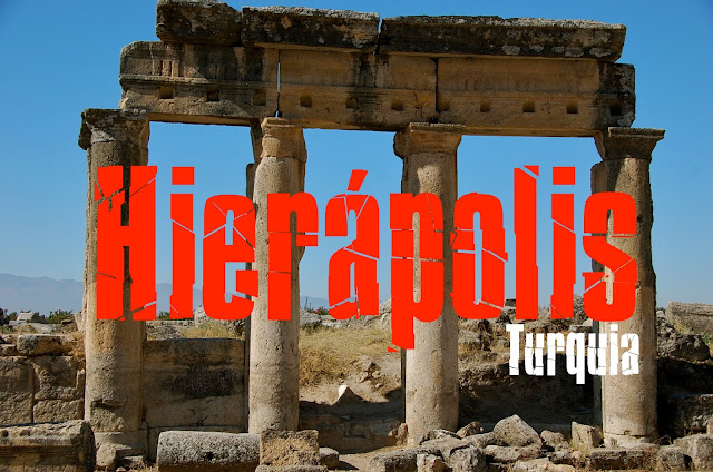 Visitar Hierápolis, Turquia