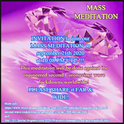Mass Meditation on september 21th 2020 !!!
