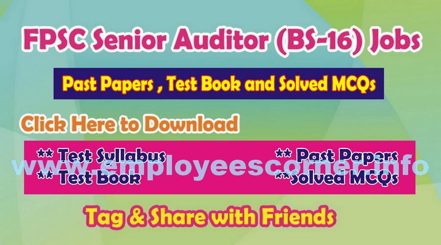 FPSC Senior Auditors Jobs Syllabus BS-16 Download Test Books and