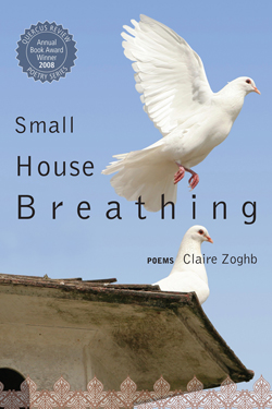 Small House Breathing, by Claire Zoghb