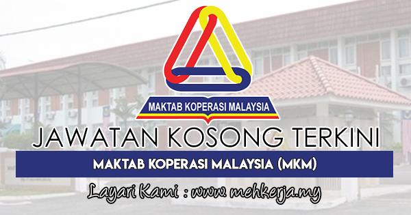 Jawatan Kosong Terkini 2018 di Maktab Koperasi Malaysia (MKM)