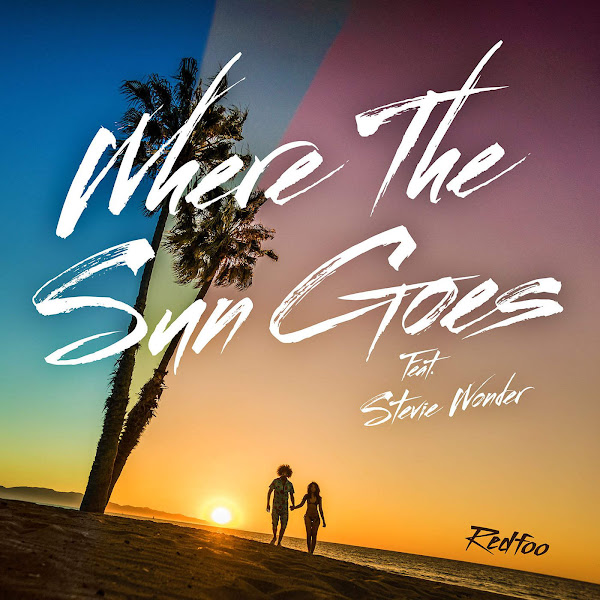 Redfoo - Where the Sun Goes (feat. Stevie Wonder) - Single Cover
