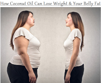 How Coconut Oil Can Lose Weight & Your Belly Fat