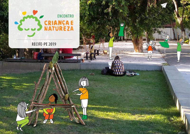 b7e82f4b4 Criança e Natureza realiza encontro sobre o tema em Recife