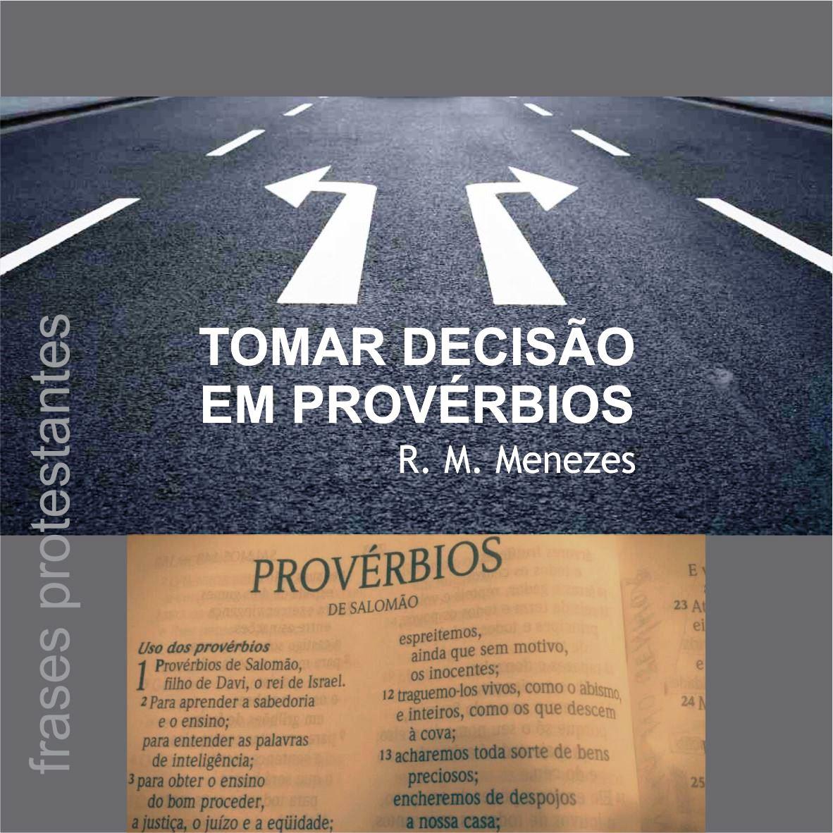 Frases Protestantes Tomar Decisão Em Provérbios Ou Confiar No