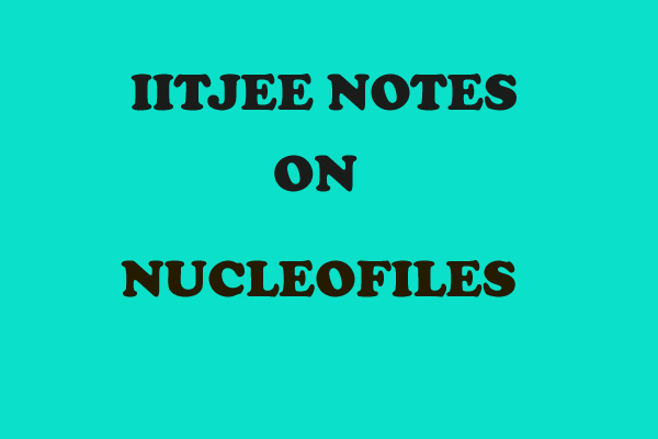 Nucleofiles Notes