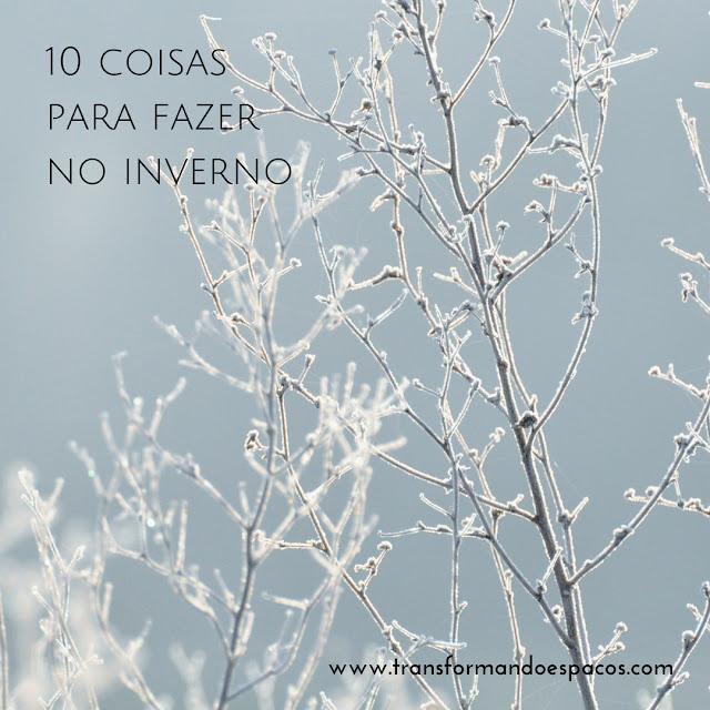 10 coisas para fazer no inverno