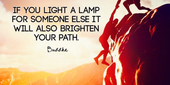 Quote Challenge Day 3 - If you light a lamp for someone else...