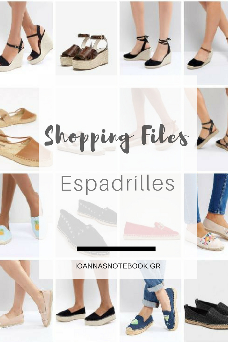 Shopping Files: Espradrilles - Fashionable and comfortable, espadrilles already gained the title as the coolest shoes to wear this season - Ioanna's Notebook