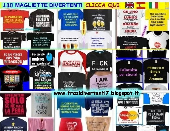 http://frasidivertenti7.blogspot.it/2014/12/magliette-divertenti.html
