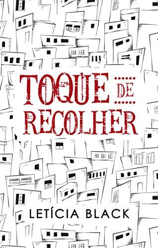 Toque de Recolher - Letícia Black
