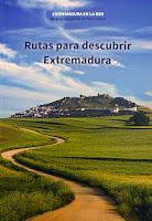 Rutas para descubrir Extremadura, Salome guadalupe Ingelmo, Libros de Salomé Guadalupe Ingelmo