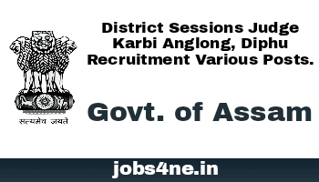 district-sessions-judge-karbi-anglong-diphu-recruitment-various-posts