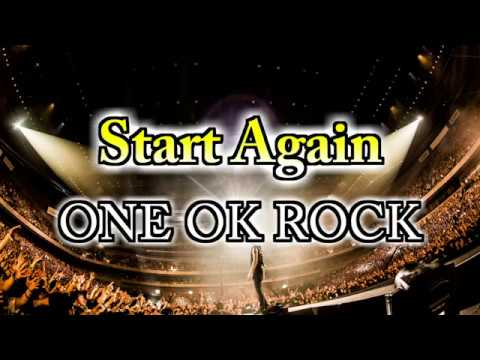 Song Lyrics: One Ok Rock Lyrics Start Again