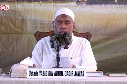 """Dianggap Sering Lukai Karena Kerap Sesatkan & Bid'ahkan Jama'ah Dakwah Lainnya, Ini Nasihat Untuk """"Talafi"""" Yazid Bin Abdul Qadir Jawas"""