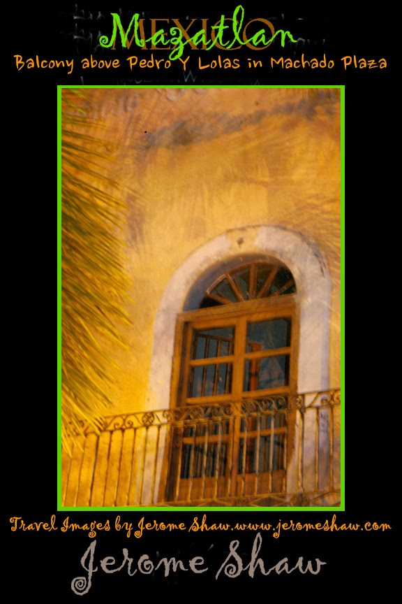 """Sharpness is a bourgeois concept."" – Henri Cartier-Bresson - Machedo Plaza Balcony - Mazatlan  copyright Jerome Shaw 2013 / www.JeromeShaw.com"