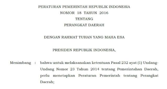 PP Nomor 18 Tahun 2016 tentang Perangkat Daerah