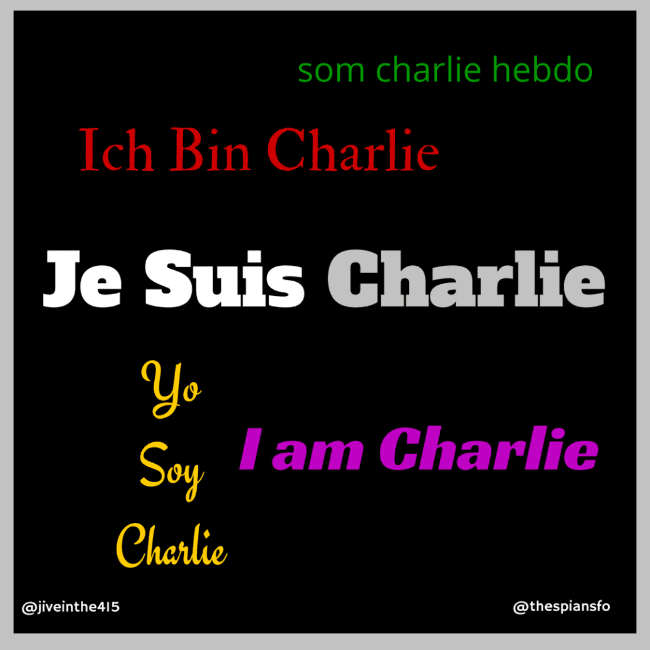 A black background with the text Je Suis Charlie I am Charlie Ich bin Charlie Yo Soy Charlie to express outrage at the terrorism attacks in Paris France.