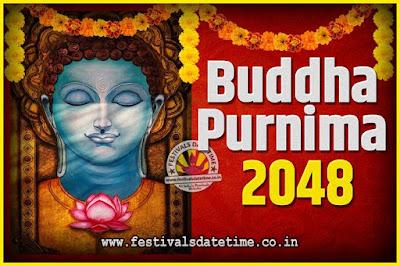 2048 Buddha Purnima Date and Time, 2048 Buddha Purnima Calendar