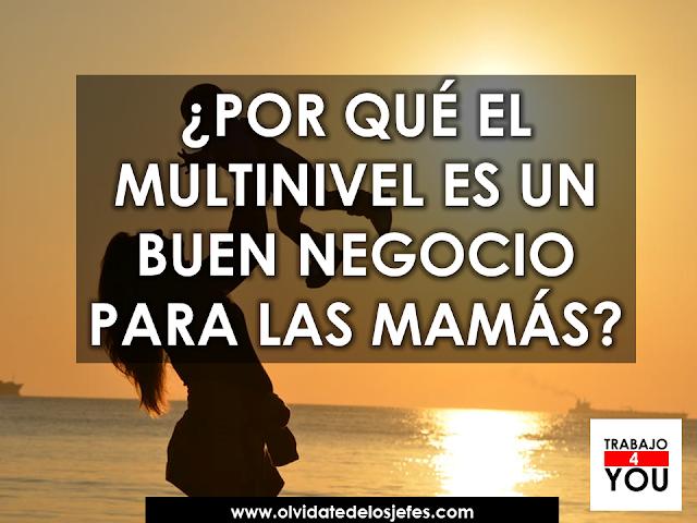 multinivel, negocio para mamás