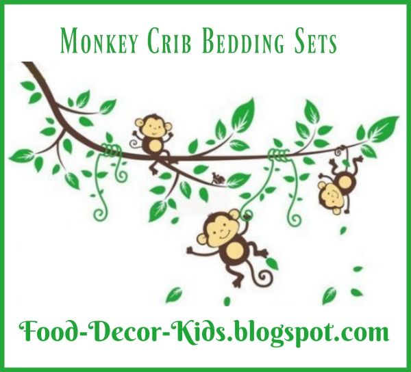 Food, Decor, Kids: Monkey Crib Bedding Sets