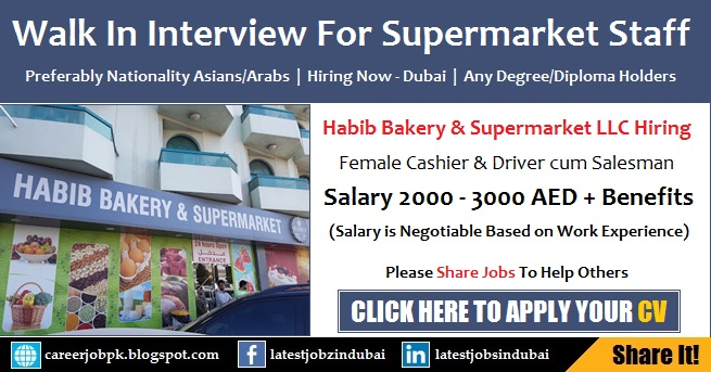 Walk in Interview in Dubai Tomorrow for Supermarket Jobs