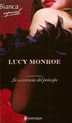 Lucy Monroe - La Secretaria Del Príncipe