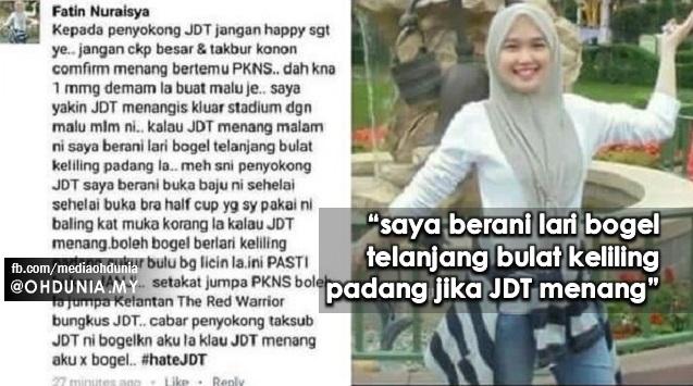 Isu Gadis Clever Girl Nak Lari Bogel Keliling Padang, Jika JDT Menang Piala FA...