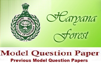 Haryana Forest Model Question Papers 2017 Sample Question Papers & Answer Key Download