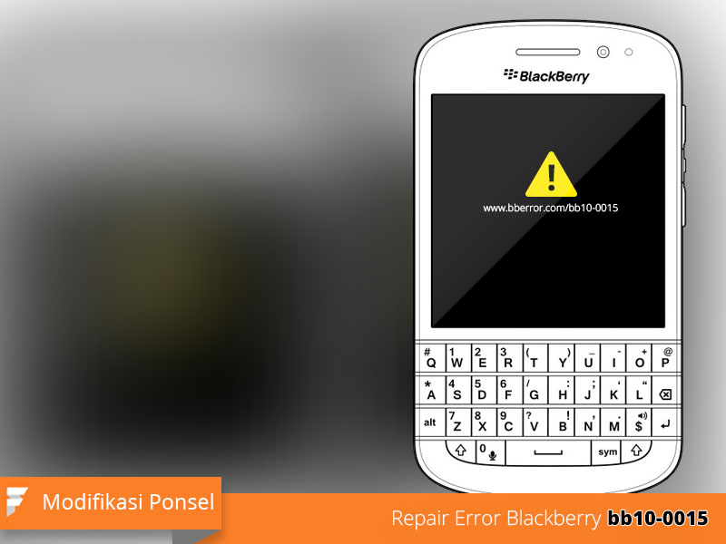 Perbaiki Blackbery Q10 Error bb10-0015