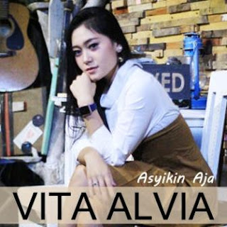 Vita Alvia - Asyikin Aja Mp3