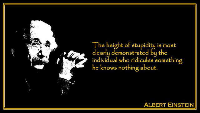 The height of stupidity is most clearly demonstrated by the individual  Albert Einstein inspiring quotes