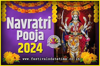 2024 Navratri Pooja Date and Time, 2024 Navratri Calendar