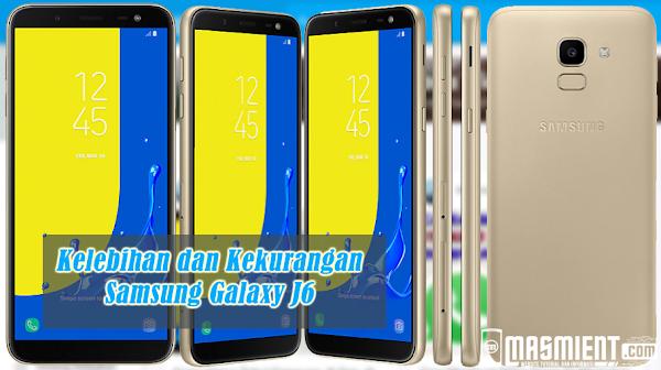 Inilah Kelebihan dan Kekurangan Samsung Galaxy J6