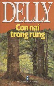 Con Nai Trong Rừng - M. Delly