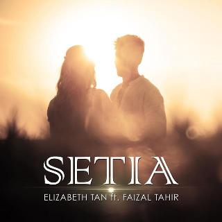 Lirik Lagu Elizabeth Tan & Faizal Tahir – Setia