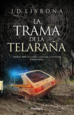J.D. Lisbona, La Trama de la Telaraña, reto 25 españoles, reseña, blog de lectura, solo yo, blog solo yo, literatura, QueEstasLeyendo, blog literario, Ediciones Pàmies,