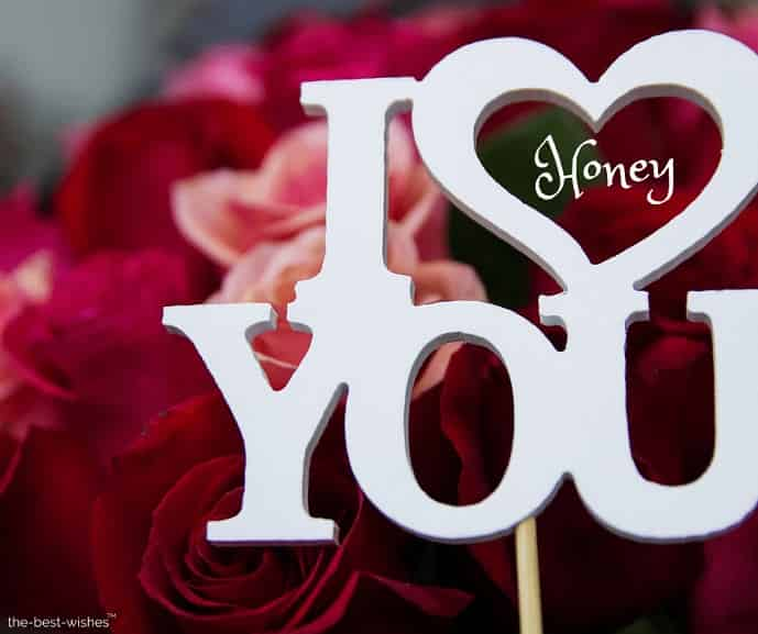 good mrng honey i love you