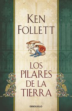 Los Pilares de la Tierra escrito por Ken Follett