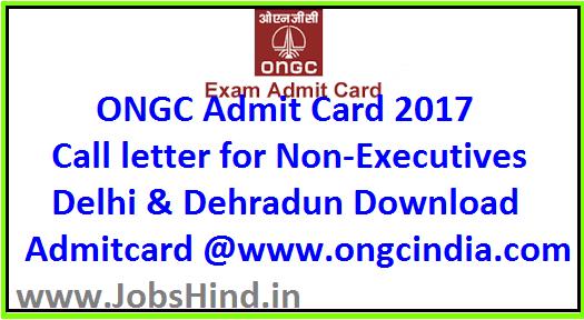 ONGC Admit Card 2017
