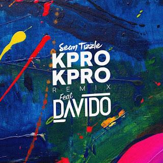 Sean Tizzle, Davido - Kpro Kpro (Remix)