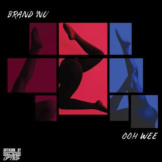 New Video: Brand Nu – Ooh Wee