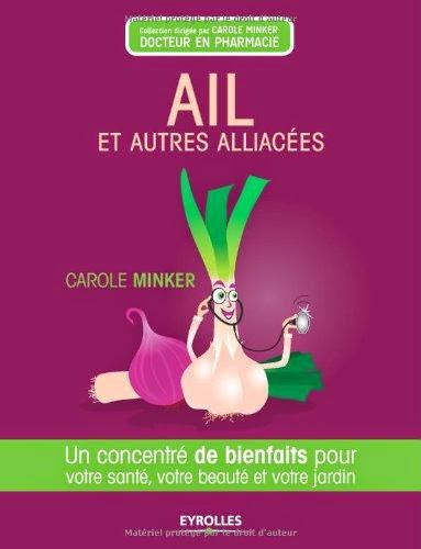 http://www.amazon.fr/Ail-autres-Alliac%C3%A9es-Carole-Minker/dp/2212553625/ref=tmm_pap_title_0?ie=UTF8&qid=1422629295&sr=1-18