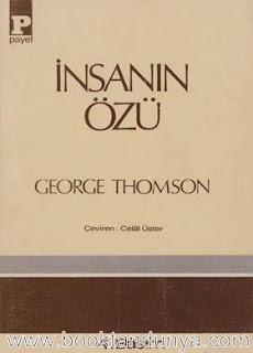 George Thomson - İnsanın Özü