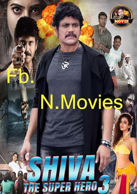 Shiva The Super Hero 3 2018 Full Hindi Movie Download