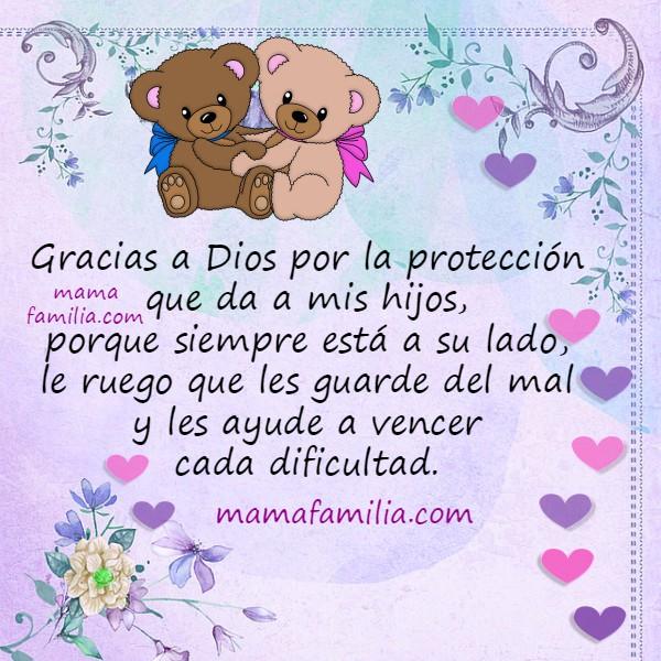 Frases de Acción de gracias por mis hijos, imágenes para dar gracias a Dios por hija, hijo, pido bendición, imágenes de gracias a Dios por Mery Bracho.